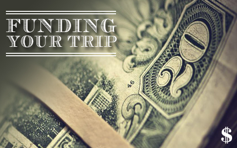 Funding Your Trip