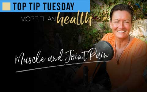 Top Tip Tuesday-Relieve Muscle & Joint Pain